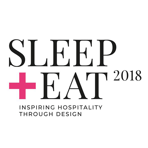 sleep + eat 2018 inspiring hospitality through design